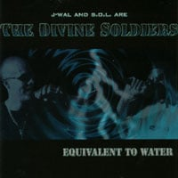 The Divine Soldiers | Equivalent To Water