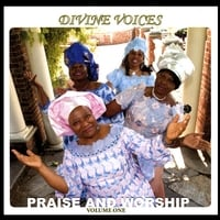 Divine Voices | Praise & Worship Volume 1