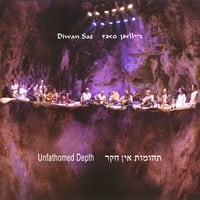 Diwan Saz | Unfathomed Depth