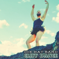 Dix Hat Band | Cliff Dance