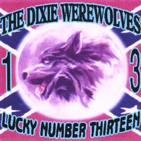 Dixie Werewolves | Lucky Number 13