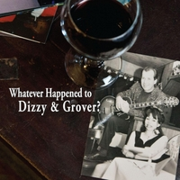Dizzy & Grover | Whatever Happened to Dizzy & Grover?