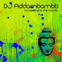 DJ Addambombb | Somewhere the Sunrise