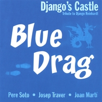 Django's Castle | Blue Drag