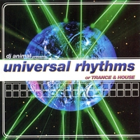 DJ Animal | Universal Rhythms Of House And Trance
