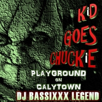 DJ Bassixxx Legend | Kid Goes Chuckie (Playground on Claytown)