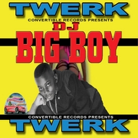 DJ Big Boy | Twerk