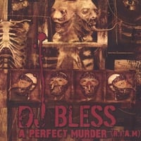 DJ Bless | A Perfect Murder (R.I.A.M.)