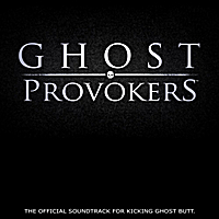 DJ Dr. DJ | Ghost Provokers -- The Official Soundtrack to Kicking Ghost Butt