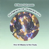 DJ Electro Cool | Elements of Tranquility