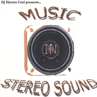 DJ Electro Cool | Music In Stereo Sound