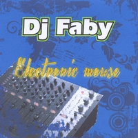 DJ Faby | Electronic Mouse