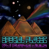DJ Fatha Julz | Special Places (Lining Up!)
