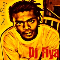 DJ Fiya | So I Pray
