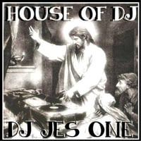 DJ Jes One | House of Dj's