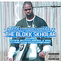 DJ Kally Boom Shabazz | The Blokk Skholar