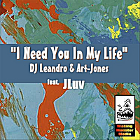 "DJ Leandro & Art Jones | ""I Need You In My Life"" feat. JLuv"