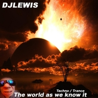 Djlewis | The World as We Know It.