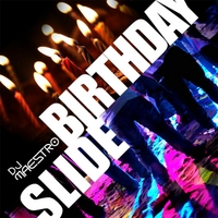 DJ Maestro | Birthday Slide