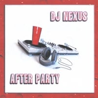 DJ neXus | After Party