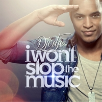 Djodje | I Wont Stop the Music