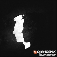 DJ Phoenix | I Am Jacks Hungry Heart