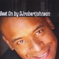 Djrobertjohnson | Beat On