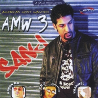 DJ Sanj | America's Most Wanted 3 (AMW 3)