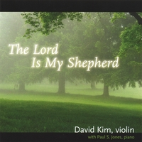David Kim | The Lord Is My Shepherd