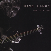 Dave LaRue | Hub City Kid