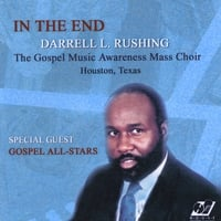 Darrell L. Rushing | In the End