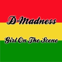 D-Madness | Girl On the Scene