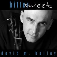 david m. bailey | bittersweet