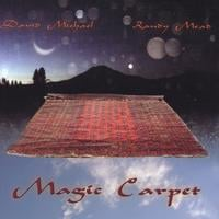 David Michael & Randy Mead | Magic Carpet