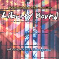 D.N.B. Pedergnana | Liberty Bound- Original Music from the Film