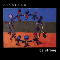 Dan Nichols And Eighteen | Be Strong