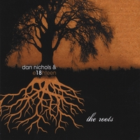Dan Nichols and Eighteen | The Roots