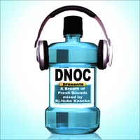 DNOC | Breath of Fresh Sounds(the mixtape)