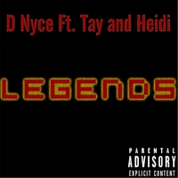 D Nyce | Legends