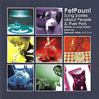 Andy Dodds & Deborah Wicks La Puma | Petpourri: Song Stories about People and Their Pets