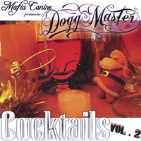 Dogg Master | Cocktails vol.2