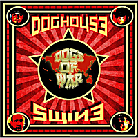 Doghouse Swine | Dogs of War