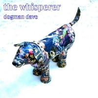 Dogman Dave | The Whisperer