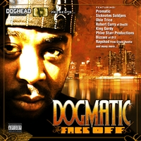 Dogmatic | The Face Off