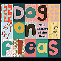 Dog on Fleas | The Bestest of The Best