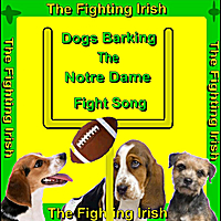 Dogs Singing | Notre Dame Fight Song (Dogs Barking) [Fighting Irish]