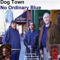 Dog Town | No Ordinary Blue