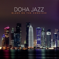 Doha Jazz | Blues On the Corniche