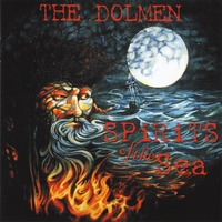 The Dolmen | Spirits of the Sea