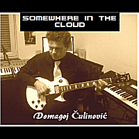 Domagoj Culinovic | Somewhere in the Cloud